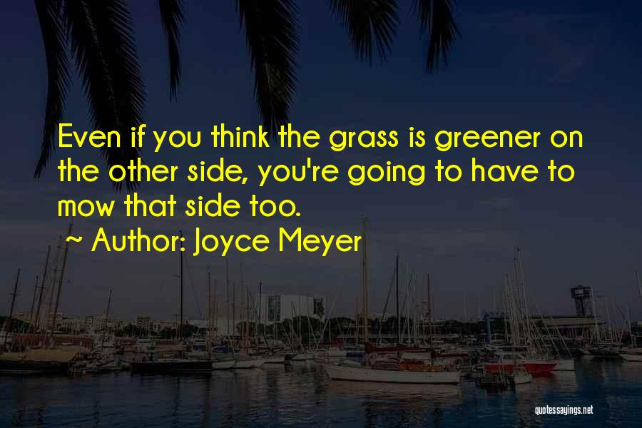 Me Mow Quotes By Joyce Meyer