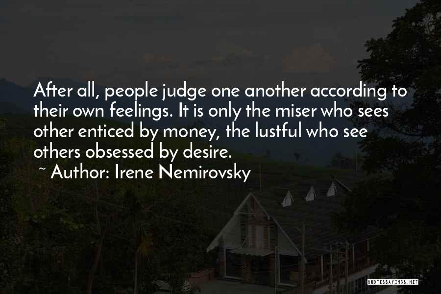 Me Myself And Irene Quotes By Irene Nemirovsky
