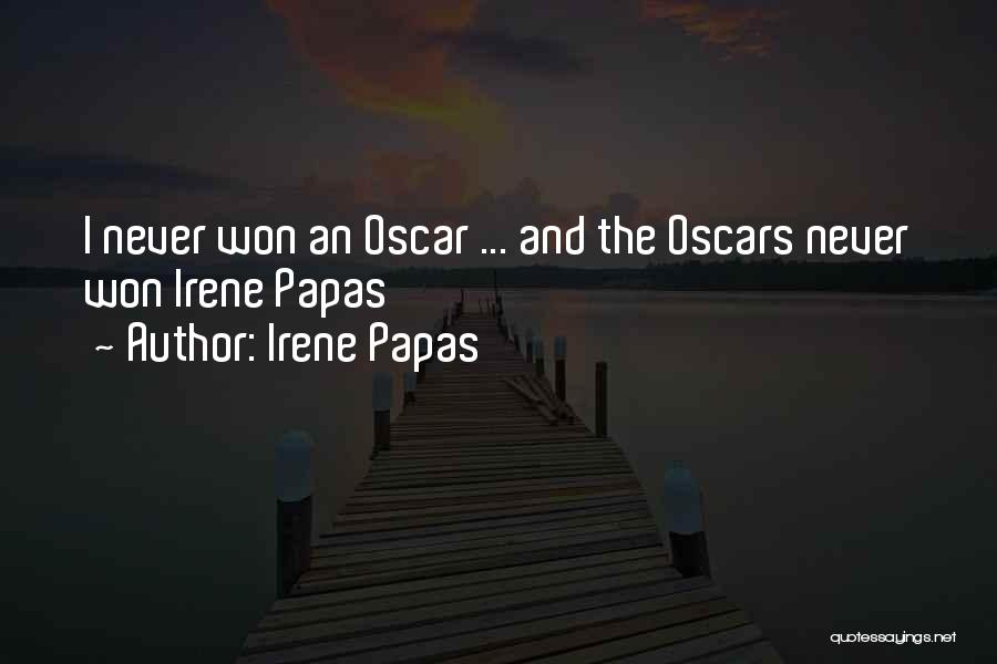 Me Myself And Irene Quotes By Irene Papas