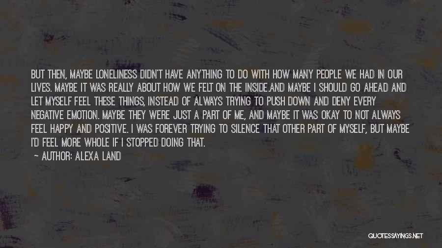 Me Myself Attitude Quotes By Alexa Land
