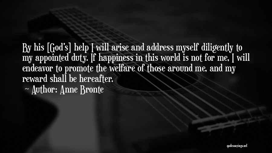 Me Myself Attitude Quotes By Anne Bronte
