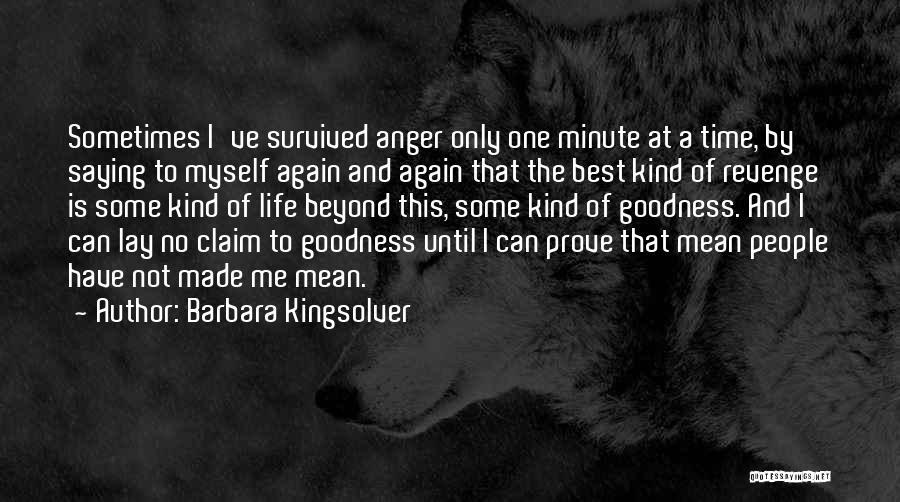 Me Myself Attitude Quotes By Barbara Kingsolver