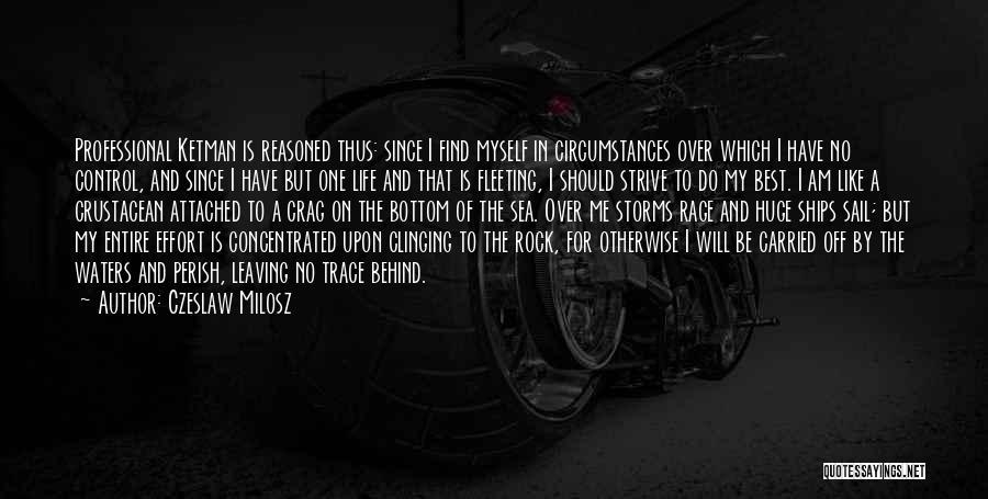 Me Myself Attitude Quotes By Czeslaw Milosz