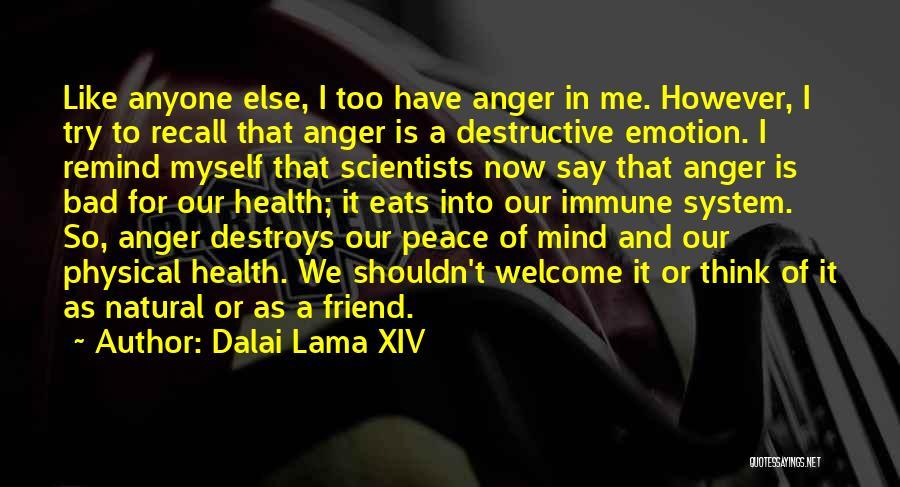 Me Myself Attitude Quotes By Dalai Lama XIV