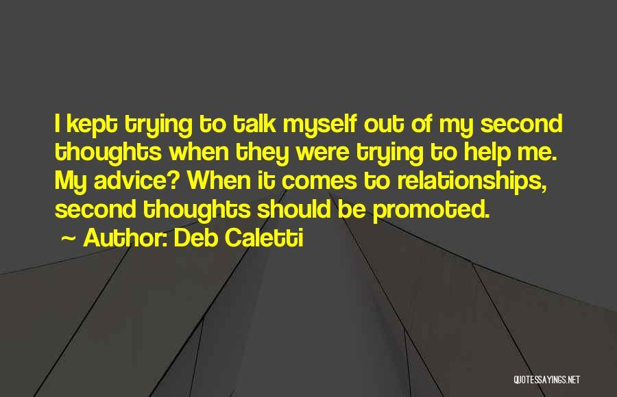 Me Myself Attitude Quotes By Deb Caletti