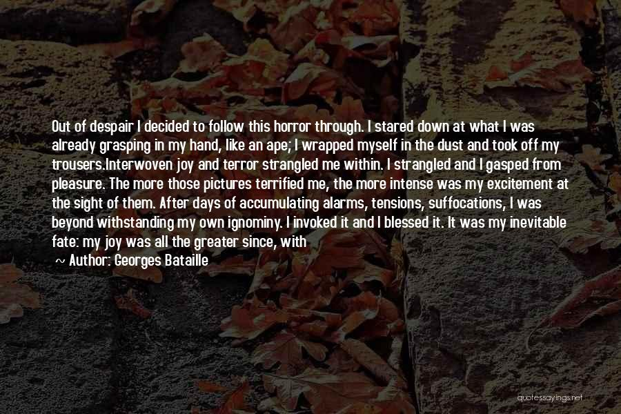 Me Myself Attitude Quotes By Georges Bataille