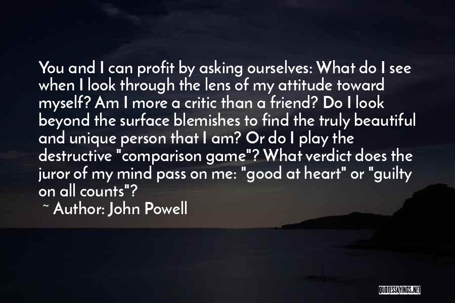 Me Myself Attitude Quotes By John Powell