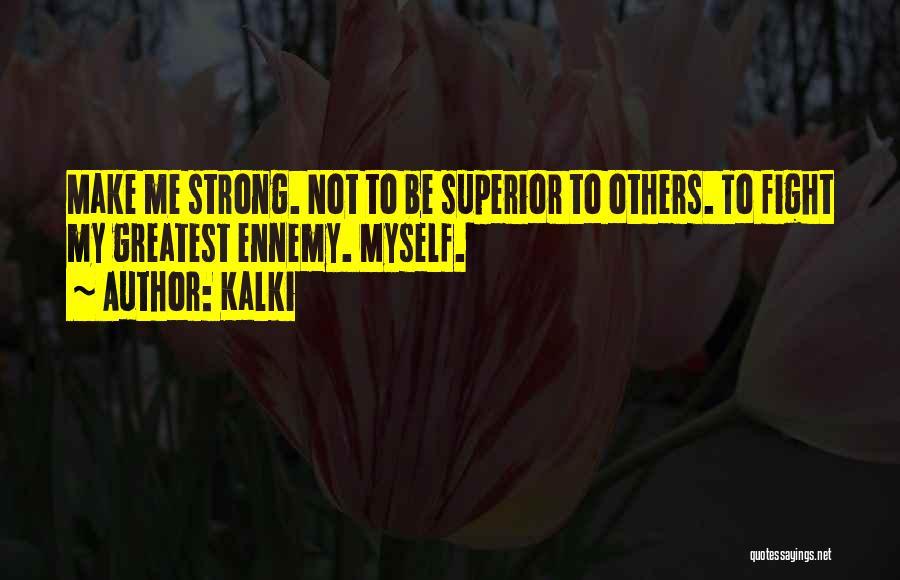 Me Myself Attitude Quotes By Kalki