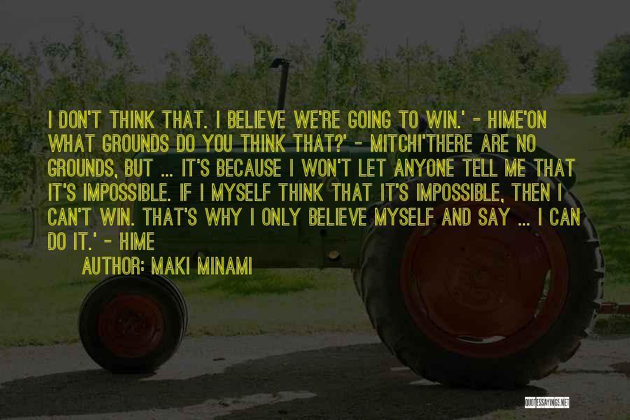 Me Myself Attitude Quotes By Maki Minami