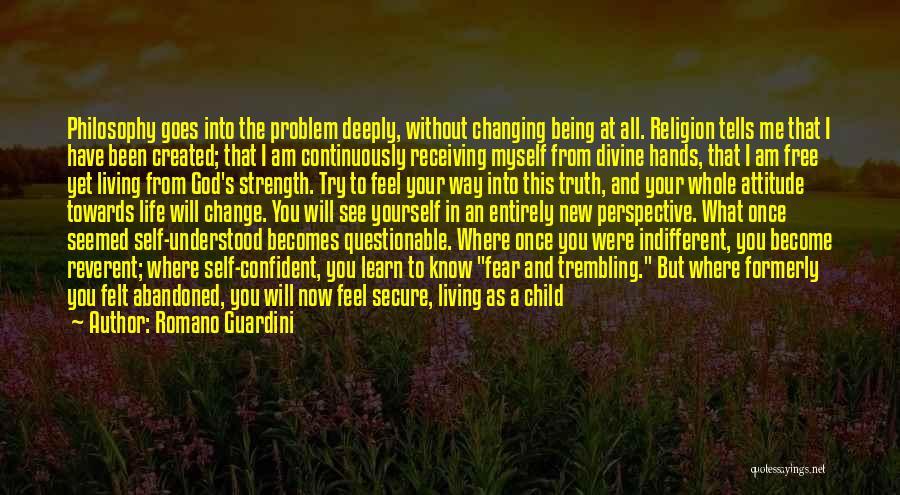 Me Myself Attitude Quotes By Romano Guardini