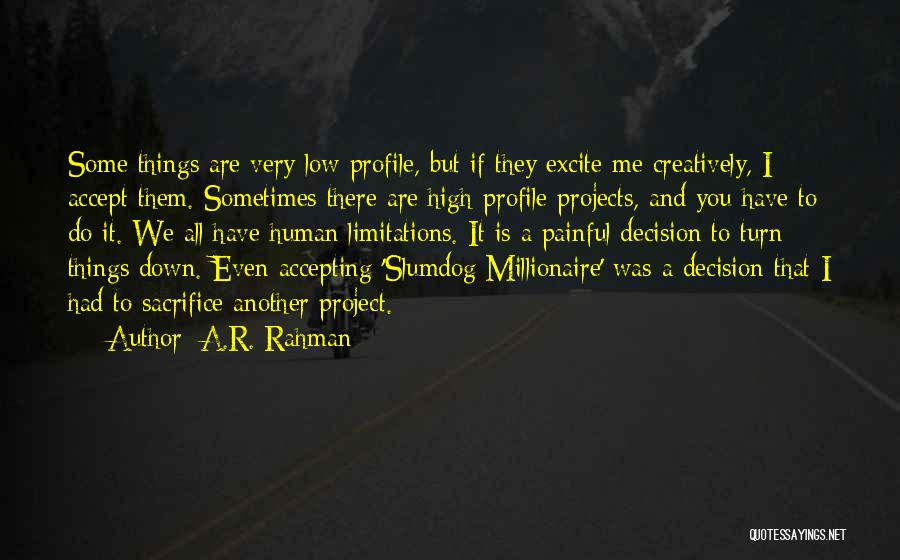 Me Profile Quotes By A.R. Rahman