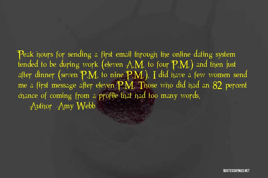 Me Profile Quotes By Amy Webb