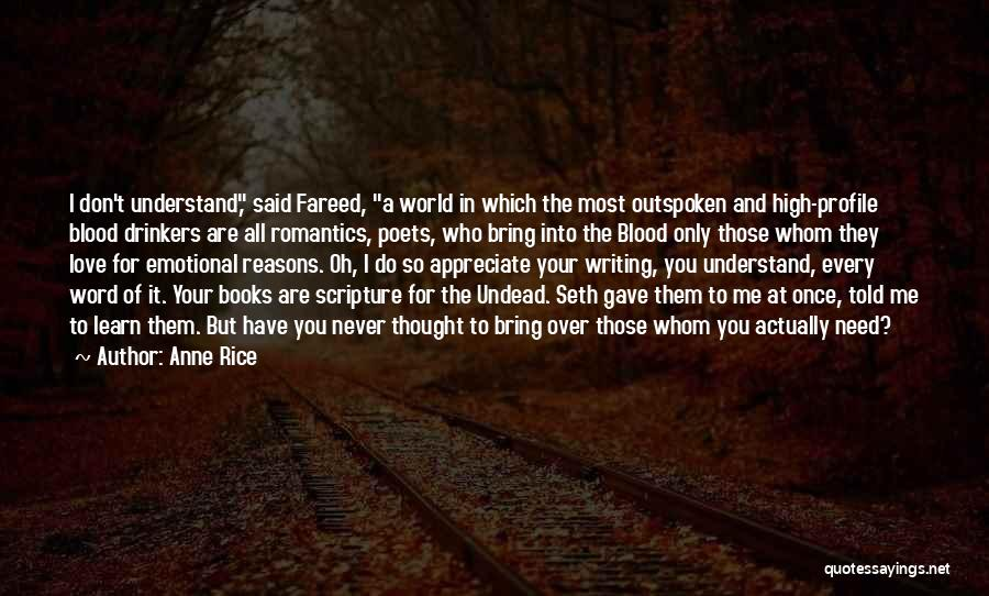 Me Profile Quotes By Anne Rice
