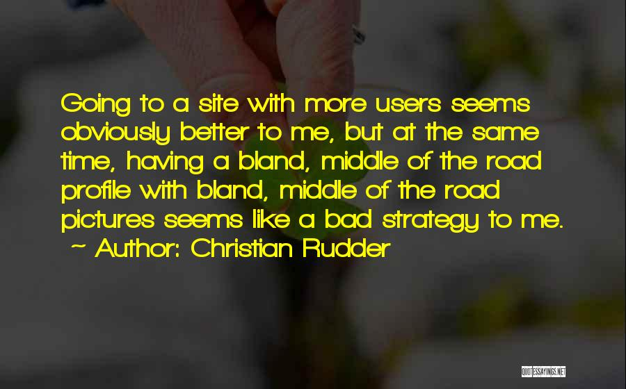 Me Profile Quotes By Christian Rudder
