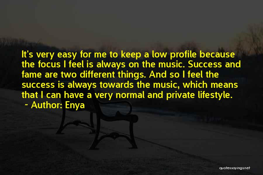Me Profile Quotes By Enya