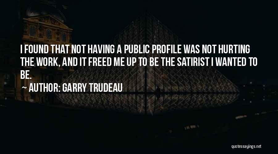 Me Profile Quotes By Garry Trudeau