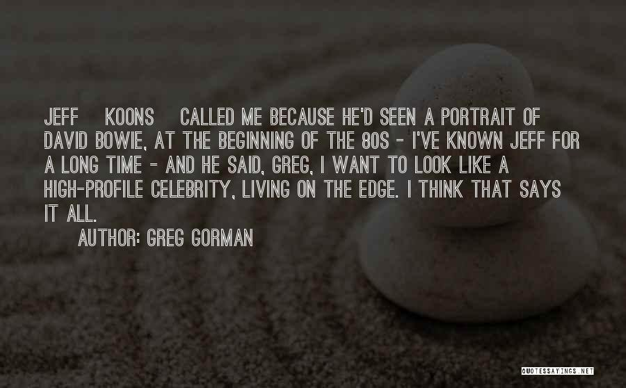 Me Profile Quotes By Greg Gorman