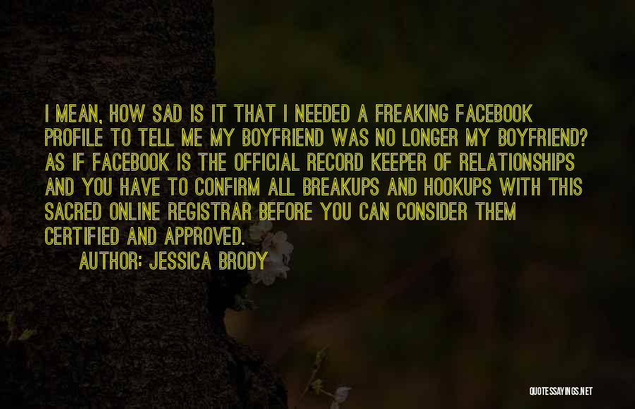 Me Profile Quotes By Jessica Brody
