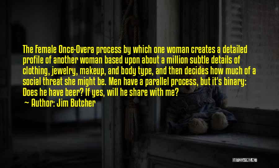 Me Profile Quotes By Jim Butcher