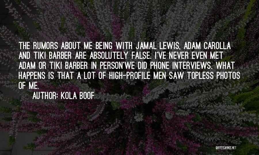 Me Profile Quotes By Kola Boof