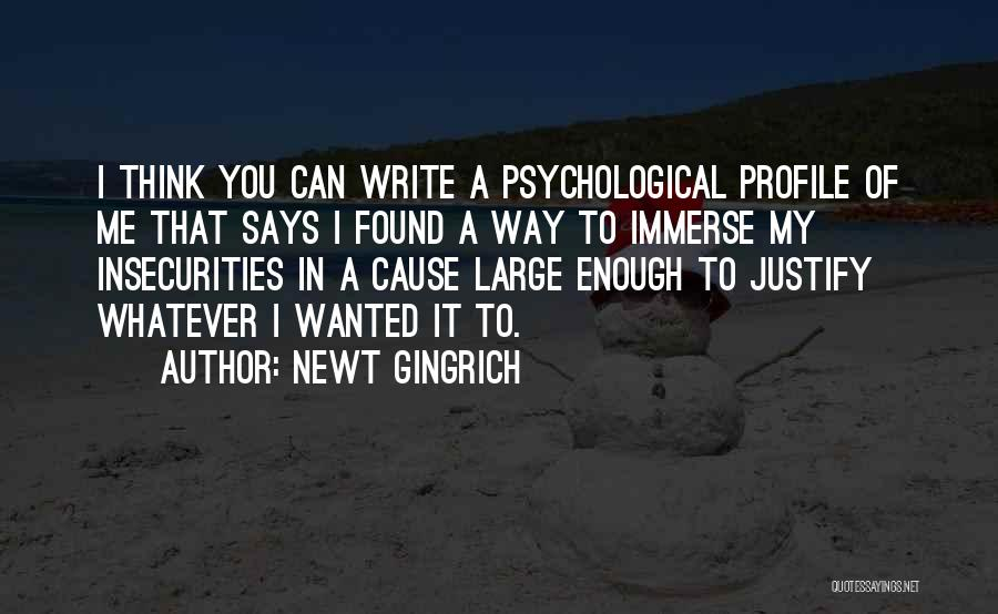 Me Profile Quotes By Newt Gingrich