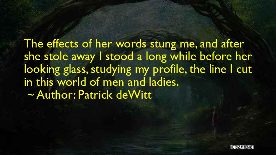 Me Profile Quotes By Patrick DeWitt