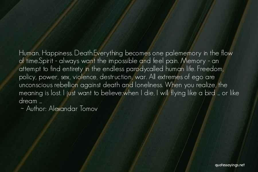 Meaning Of Life And Death Quotes By Alexandar Tomov