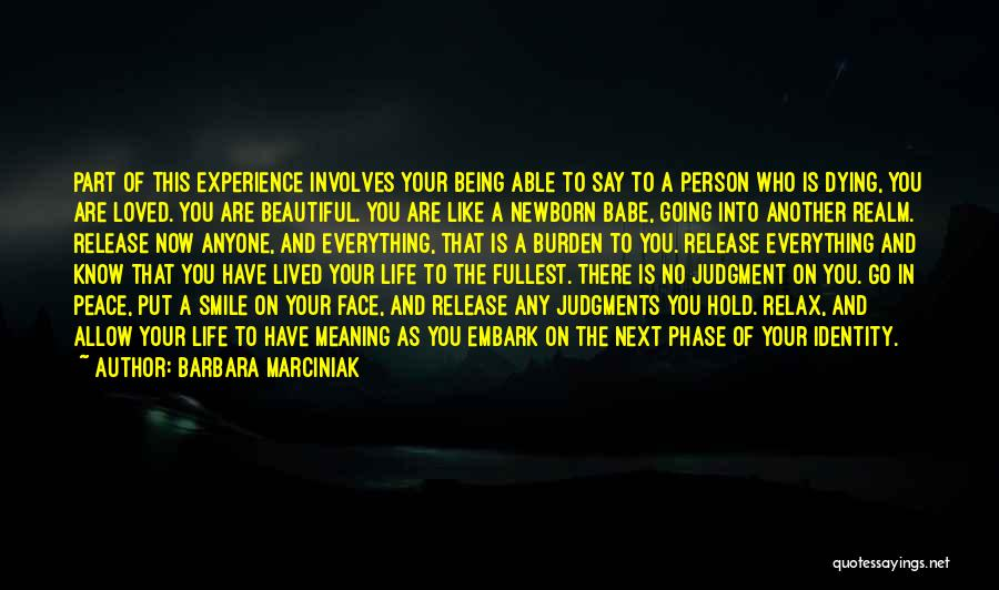 Meaning Of Life And Death Quotes By Barbara Marciniak