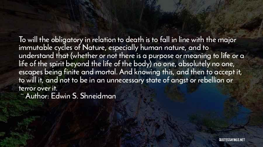 Meaning Of Life And Death Quotes By Edwin S. Shneidman