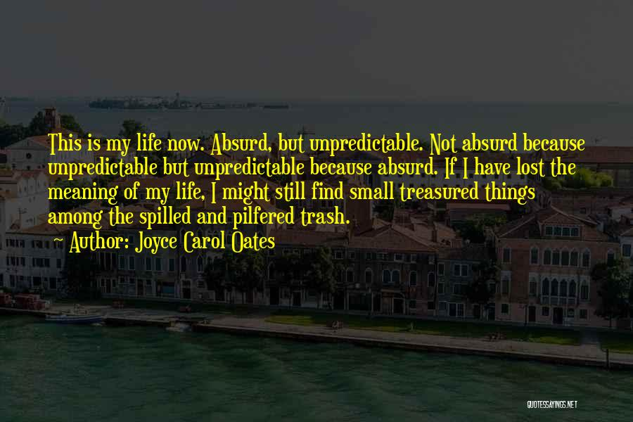 Meaning Of Life And Death Quotes By Joyce Carol Oates