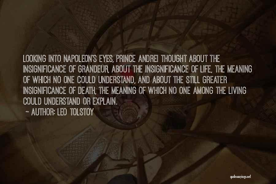 Meaning Of Life And Death Quotes By Leo Tolstoy