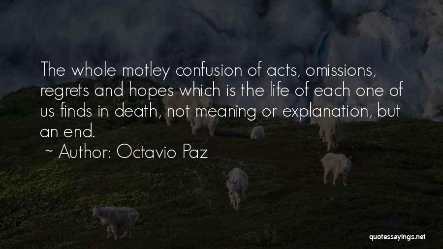 Meaning Of Life And Death Quotes By Octavio Paz