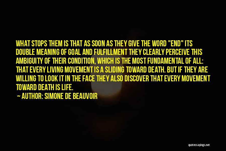 Meaning Of Life And Death Quotes By Simone De Beauvoir