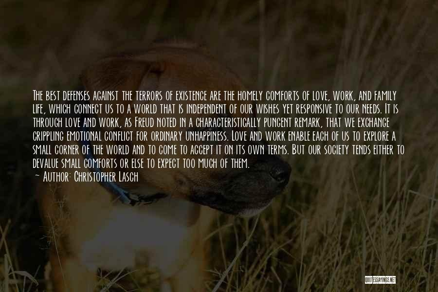 Meaningful Existence Quotes By Christopher Lasch