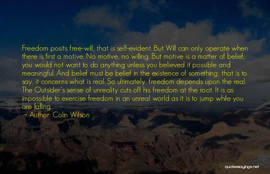 Meaningful Existence Quotes By Colin Wilson