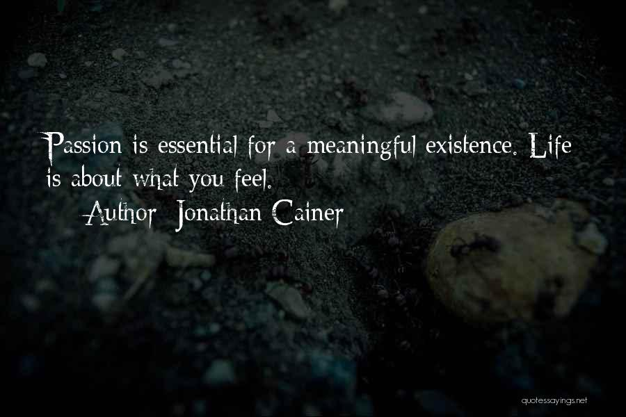 Meaningful Existence Quotes By Jonathan Cainer