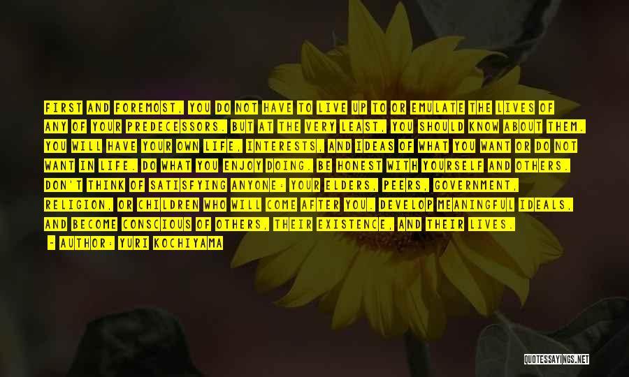 Meaningful Existence Quotes By Yuri Kochiyama