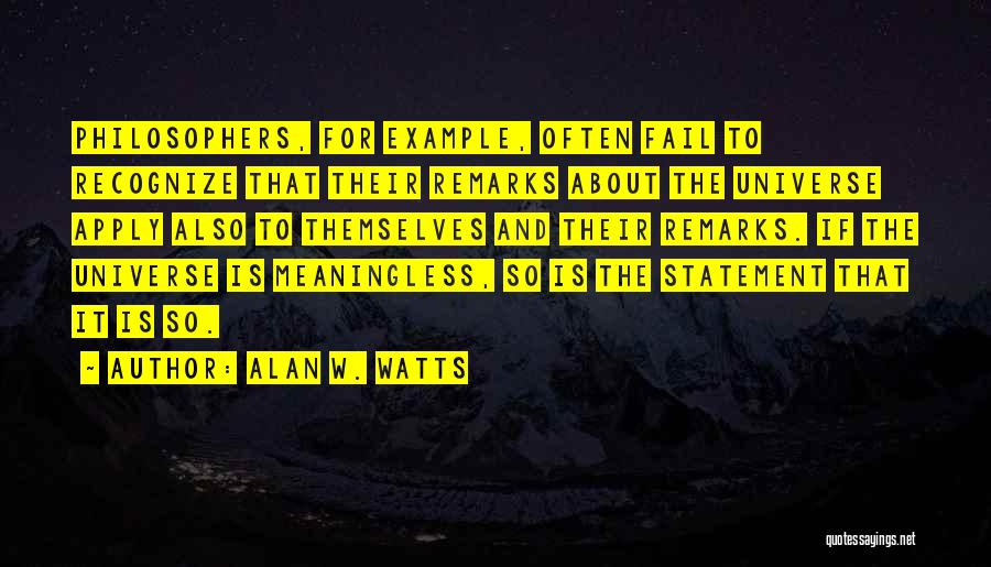 Meaningless Words Quotes By Alan W. Watts
