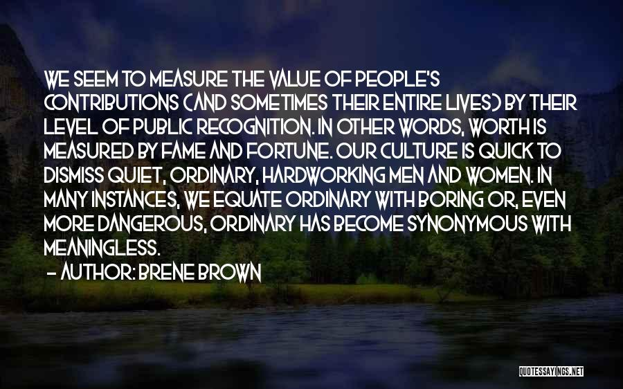 Meaningless Words Quotes By Brene Brown