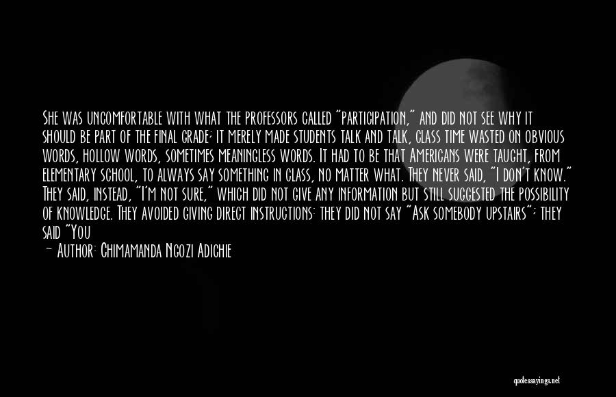 Meaningless Words Quotes By Chimamanda Ngozi Adichie