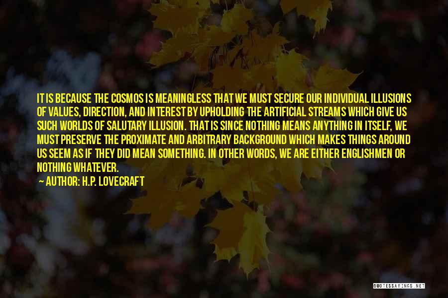 Meaningless Words Quotes By H.P. Lovecraft