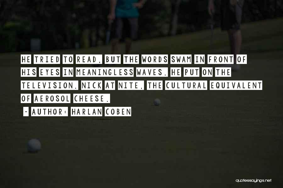 Meaningless Words Quotes By Harlan Coben