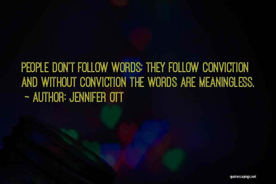 Meaningless Words Quotes By Jennifer Ott