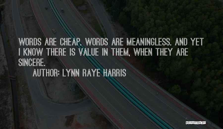 Meaningless Words Quotes By Lynn Raye Harris