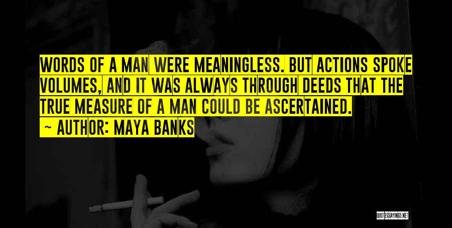 Meaningless Words Quotes By Maya Banks