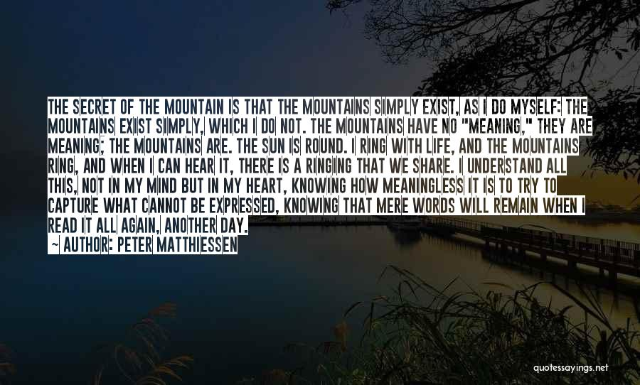 Meaningless Words Quotes By Peter Matthiessen