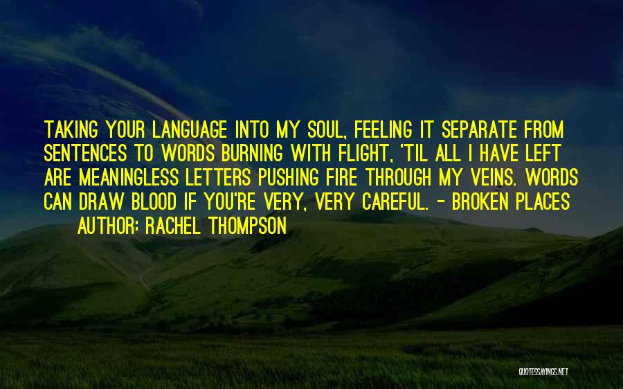 Meaningless Words Quotes By Rachel Thompson