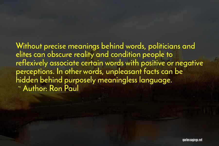 Meaningless Words Quotes By Ron Paul