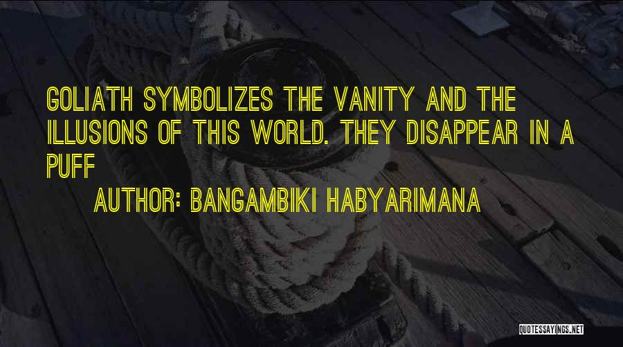 Meaninglessness Of Life Quotes By Bangambiki Habyarimana
