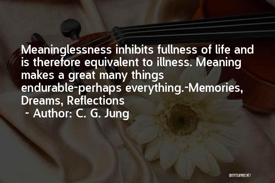 Meaninglessness Of Life Quotes By C. G. Jung